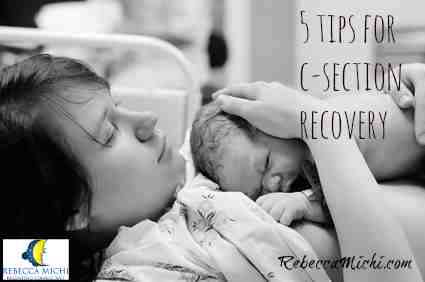 5-tips-for-c-section-recpvery-RebeccaMichi.com_