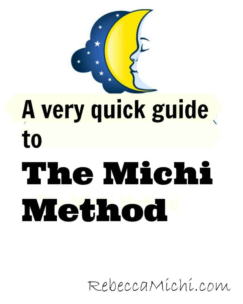 A-very-quick-guide-to-The-Michi-Method-rebeccamichi.com_
