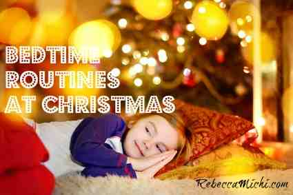Bedtime-routines-at-Chtistmas-RebeccaMichi.com_