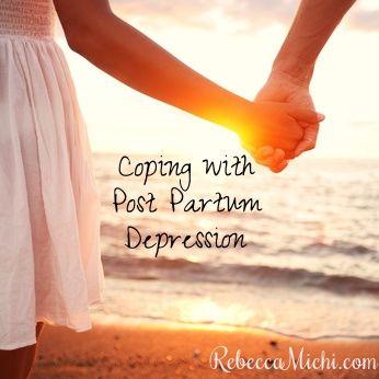 Coping-with-Post-Partum-Depression-RebeccaMichi.com_