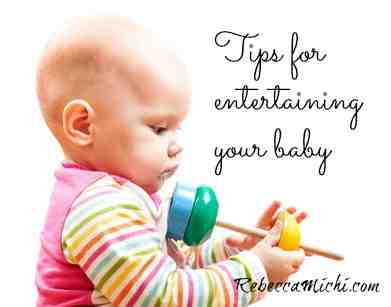 Tips-for-entertaining-your-babyRebeccaMichi.com_