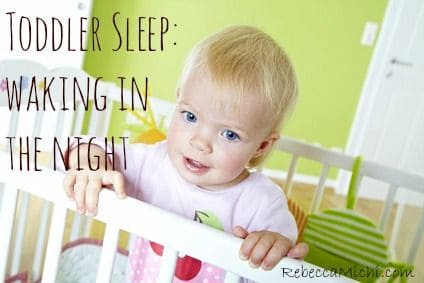 Toddler-Sleep-waking-in-the-night-RebeccaMichi.com_