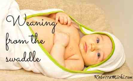 Weaning-from-the-swaddle-RebeccaMichi.com_