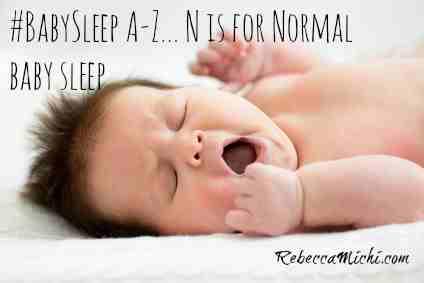 baby-sleep-A-Z_-N-is-for-normal-baby-sleep-RebeccaMIchi.com_1