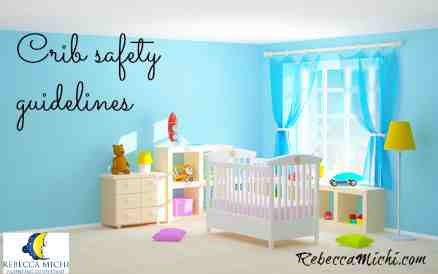crib-safety-guidelines-RebeccaMichi.com_