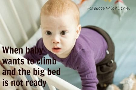 when-baby-wants-to-climb-and-the-big-bed-is-not-ready-rebeccamichi.com_