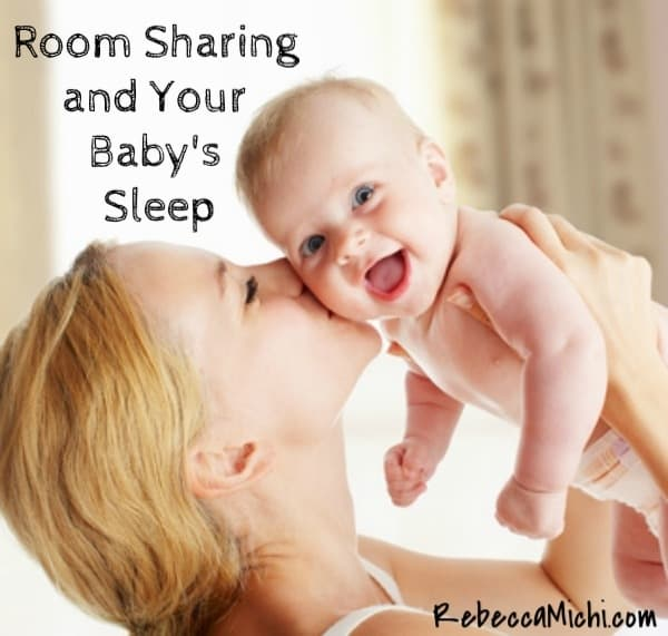 Room Sharing and your Baby's Sleep_RebeccaMichi.com
