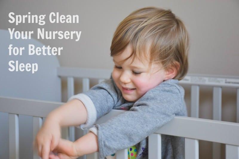 Spring Clean Your Nursery for Better Sleep_childrenssleepconsultant.com