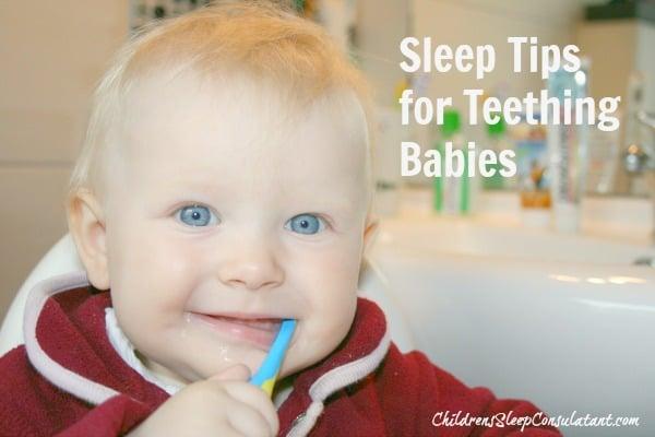Sleep Tips for Teething Babies_ChidlrensSleepConsultant.com
