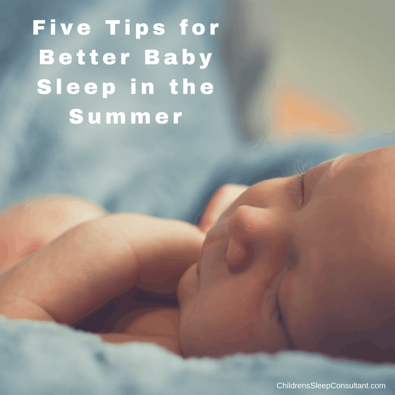 Five Tips for Better Baby Sleep in the Summer