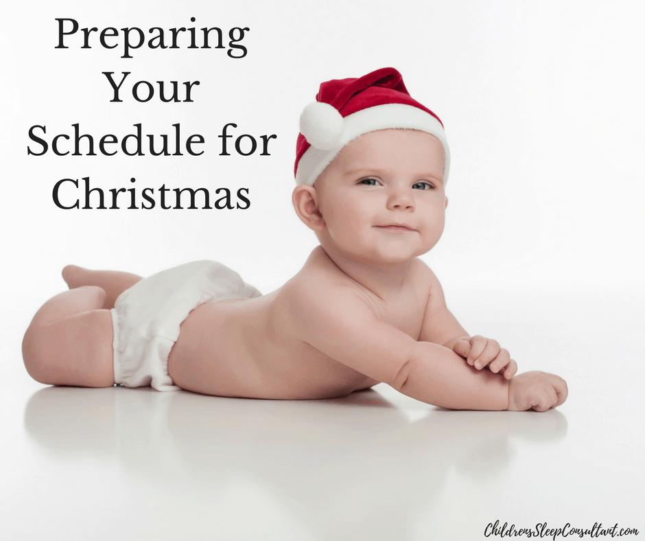 Preparing Your Schedule for Christmas_ChildrensSleepConsultant.com