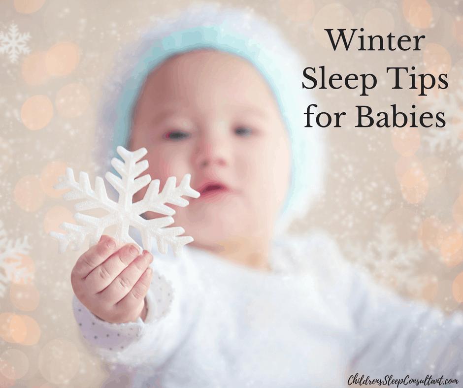 Winter Sleep Tips For Babies Rebecca Michi Children S Sleep Consultant