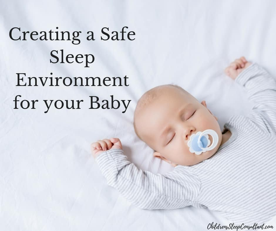 Creating A Safe Sleep Environment For Your Baby Rebecca